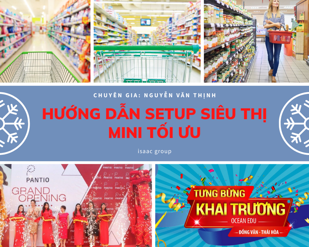 Hướng dẫn cách setup siêu thị mini tối ưu