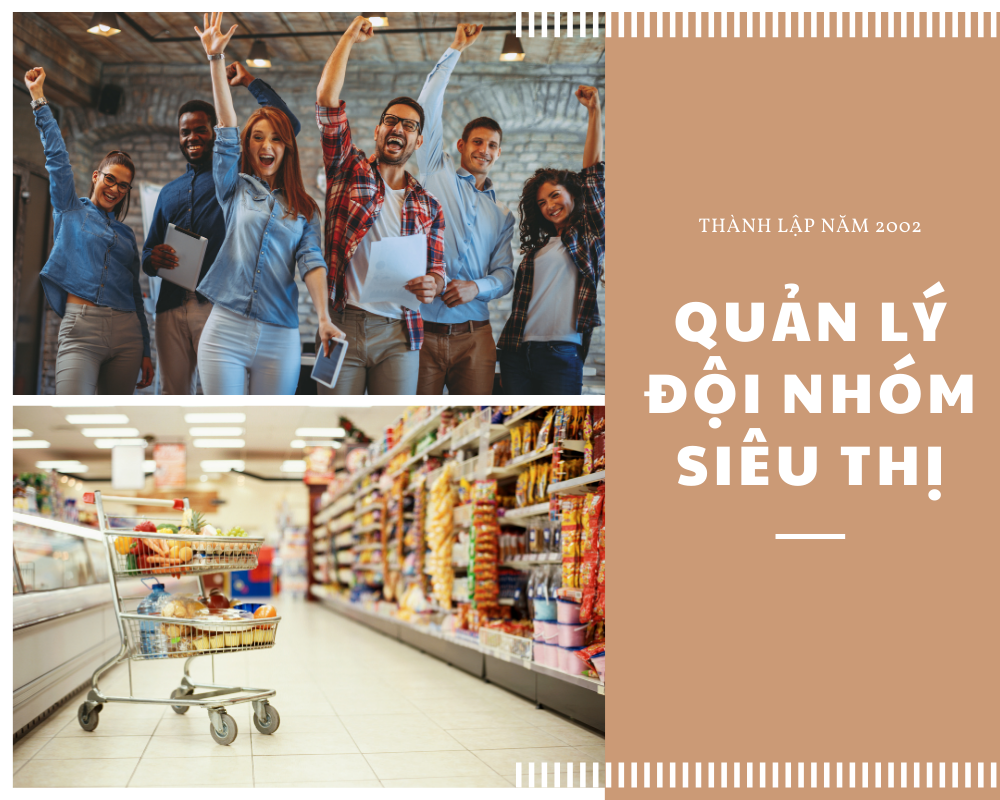 Quản lý đội nhóm nhân viên siêu thị với 11 cách hiệu quả nhất hiện nay